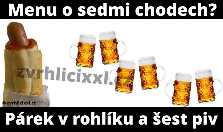 Menu O Sedmi Chodech. Párek V Rohlíku A šest Piv,vtipy,muži,jídlo,pivo,pívní,chlapy,sranda