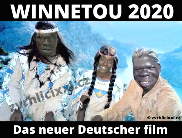 Winnetou 2020 Das Neuer Deutscher Film, Winnetou Fotomontáž, Migranti Vtipy